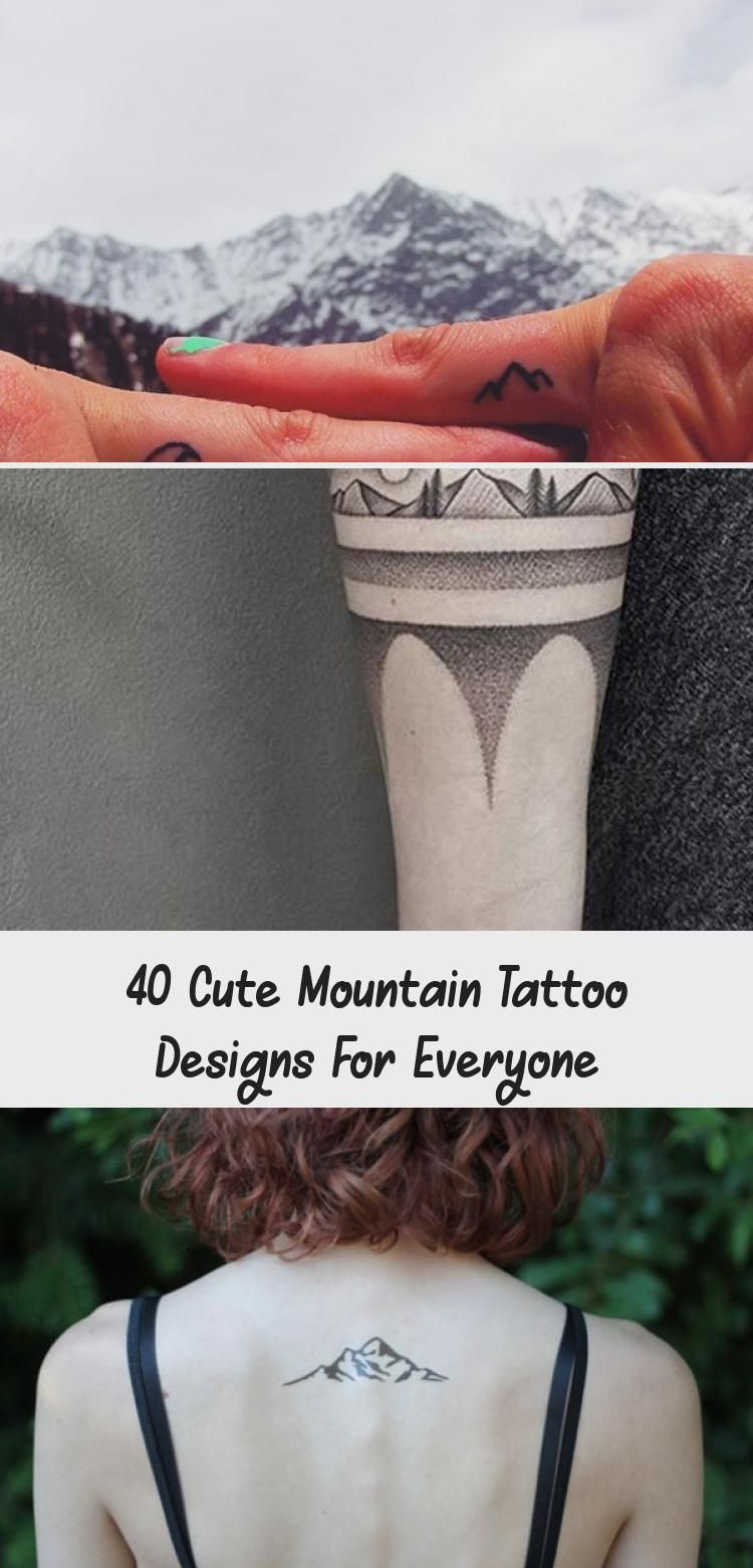 Photo of 40 Cute Mountain Tattoo Designs for Everyone – Hobby Lesson #travelingtattosSuit…