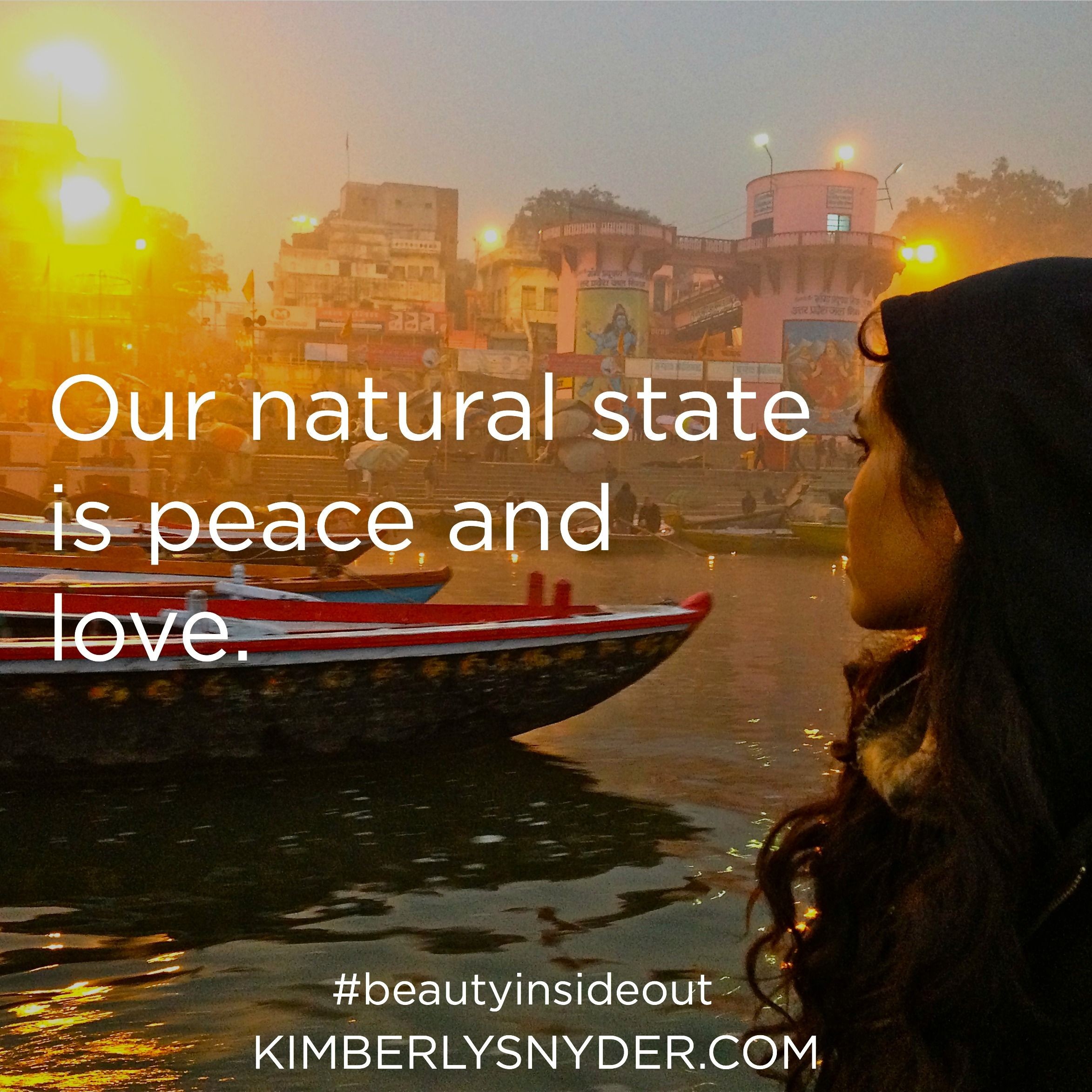 Our Natural State Is Peace And Love.