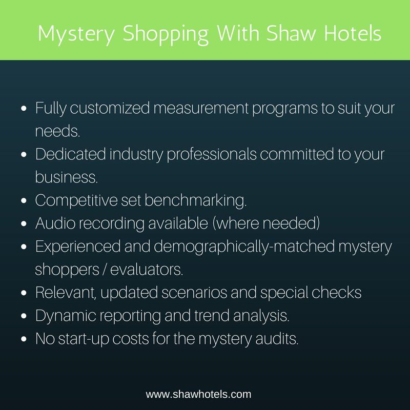 Shaw Hotels Is The Leading And One Of The Best Mystery Shopping