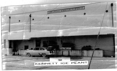 Kennett Ice Plant Kennett Missouri Hometown Missouri