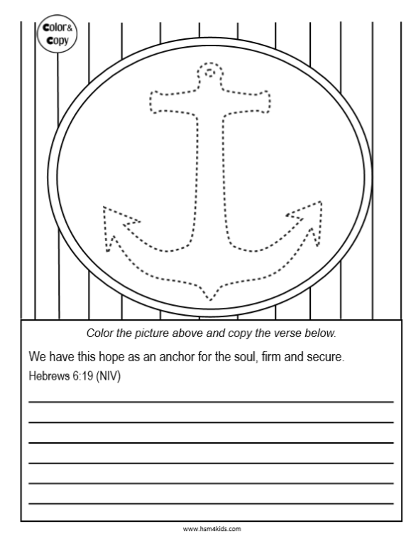 Anchor For The Soul Coloring Sheet And Memory Verse Free Bible Printables Bible Lessons For Kids Preschool Worksheets