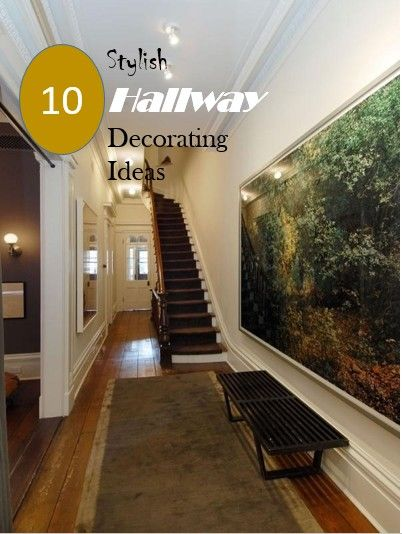 15 Fabulous Hallway Decorating ideas to make your hallway warm and welcoming.