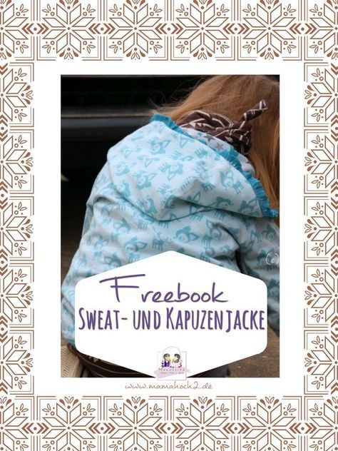 Freebook Sweatjacke und Kapuzenjacke 68-146 – Einzigartig Shop