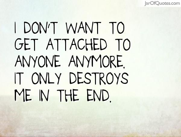 Image Result For Dont Get Emotionally Attached Quotes Quotes