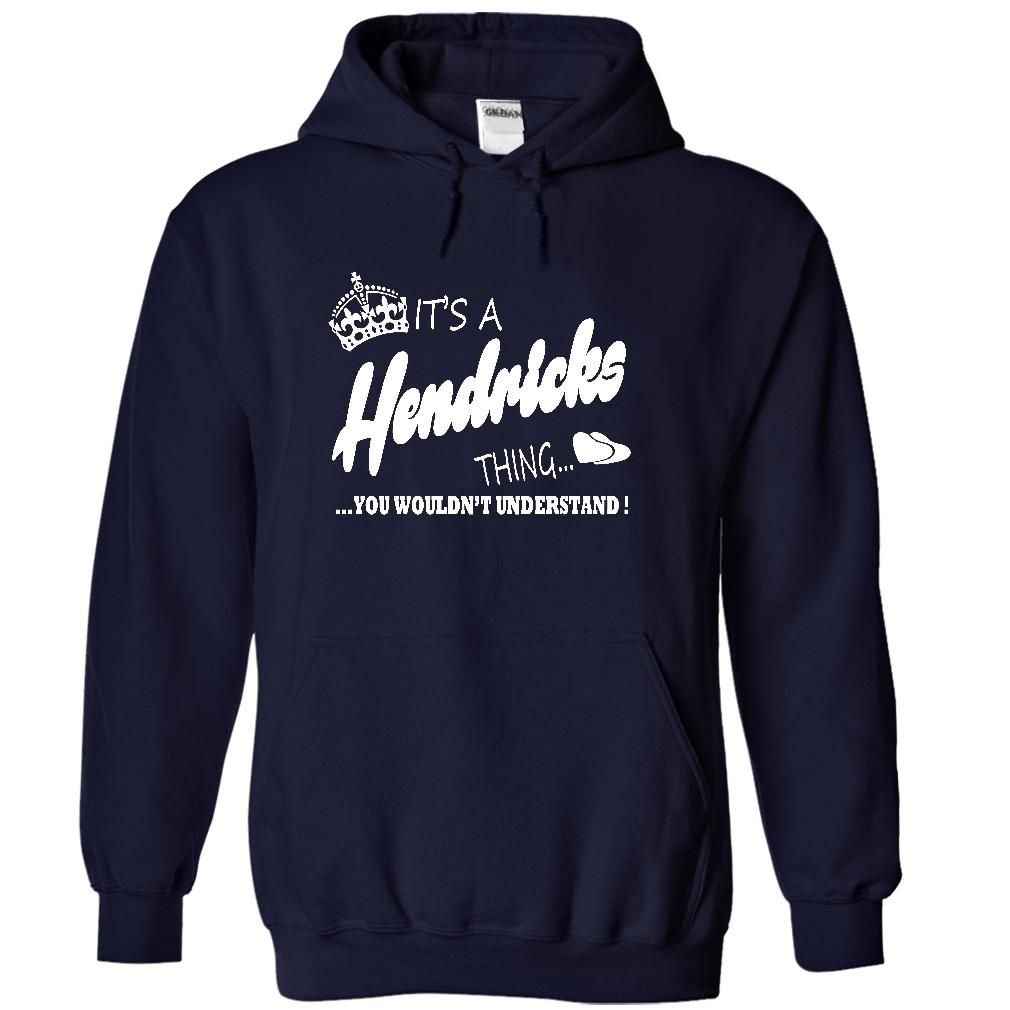 Its a Hendricks thing, You Wouldnt Understand !!