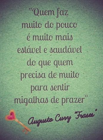 Augusto Cury Frases Perfeitas Quotes Words E Life Quotes