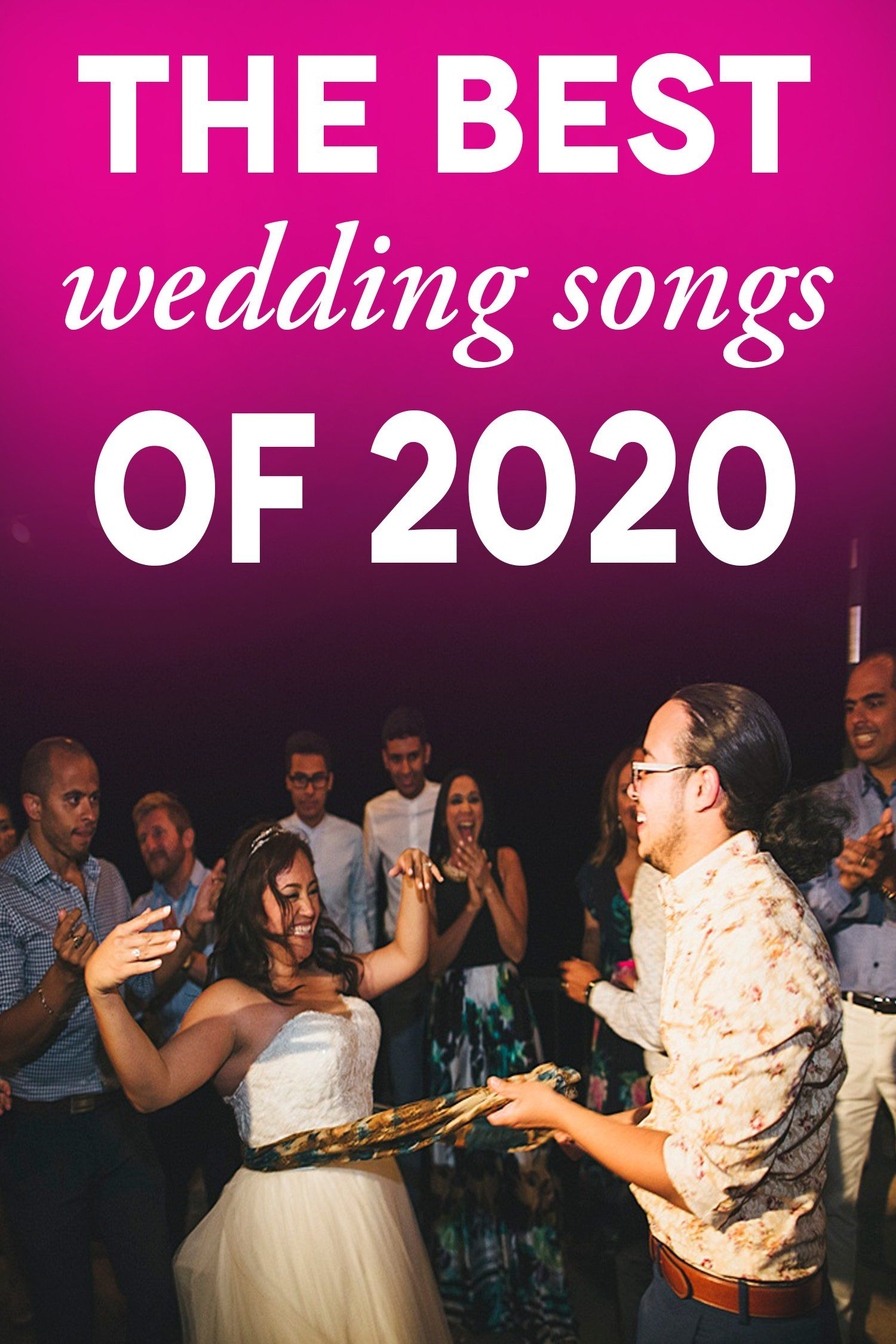 Best Wedding Songs 2020 A Practical Weddingpractical