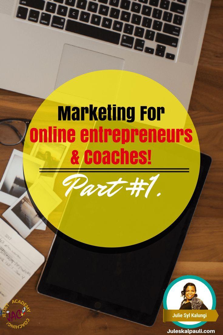 Marketing for Online Entrepreneurs & Life Coaches 101 Part ...