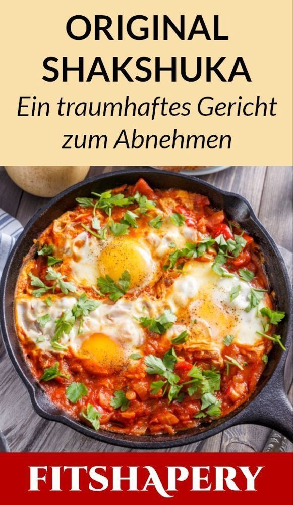Original Shakshuka Rezept - Köstliches Fitness Gericht mit Tomate & Ei #Diät #diät drink #diät rezep...
