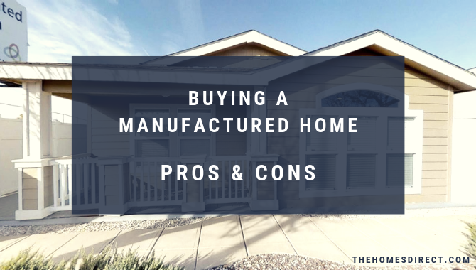 Ready For Your Dream Home Buying A Manufactured Home Pros And Cons Manufactured Home Buying A Manufactured Home Manufactured Home Decorating