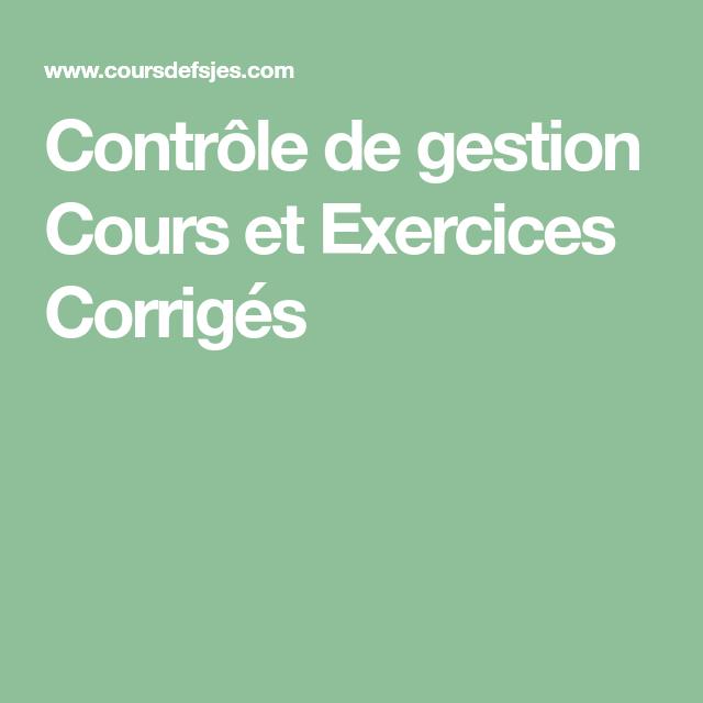 Contrôle de gestion Cours et Exercices Corrigés | Gestion, Telecharger application, Exercice