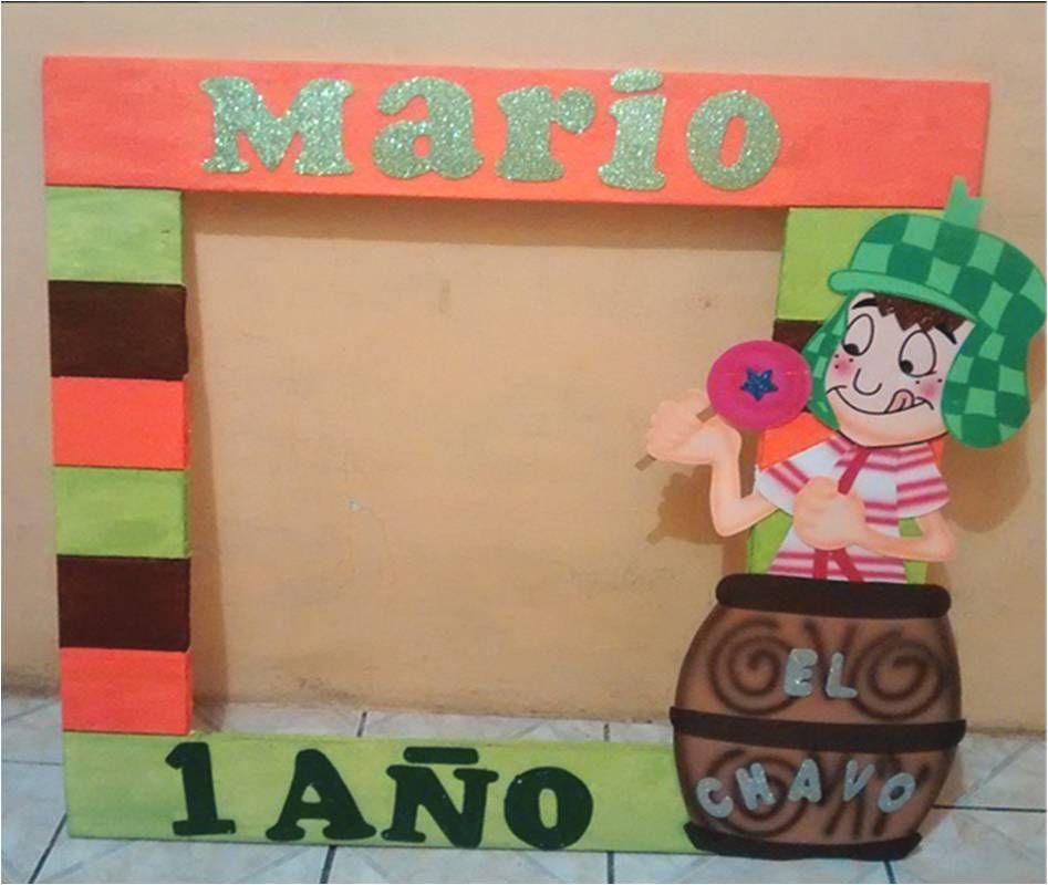 Marco del Chavo del 8. Ideas para Fiesta Infantil #Birthday ...