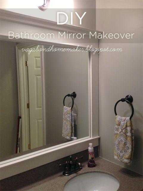 The Vagabond Homemaker Diy Bathroom Mirror Makeover Bathroom Mirror Makeover Bathroom Mirrors Diy Bathroom Mirror Makeover Frames