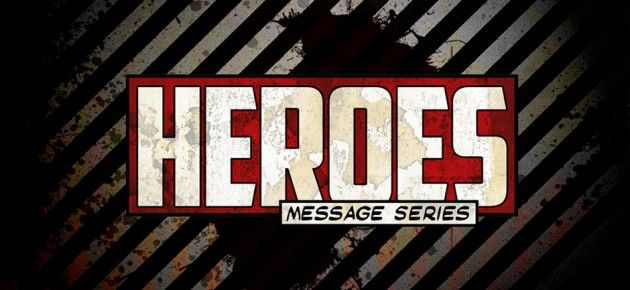 Heroes Sermon Series (free graphics download) | Resources for