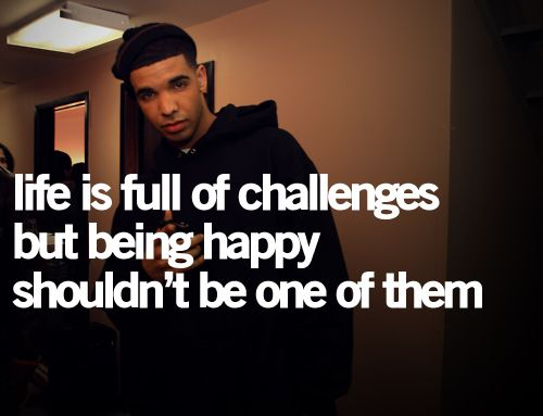 Drake Quotes About Life Drake Quotes About Being Single. QuotesGram | Drake. | Drake  Drake Quotes About Life