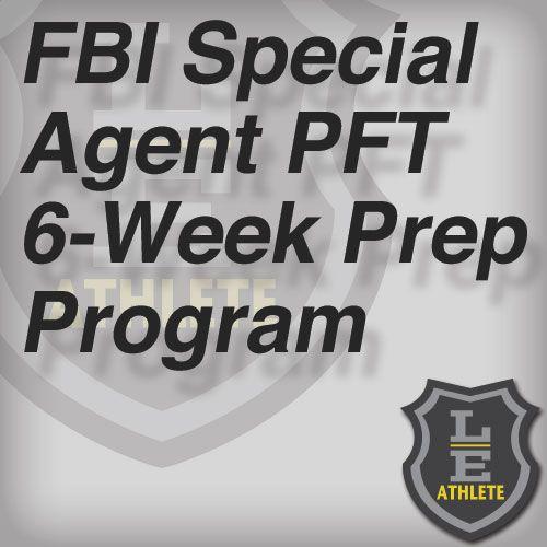 Fbi Special Agent Pft 6 Week Prep Program Fbi Special Agent Special Agent Police Academy