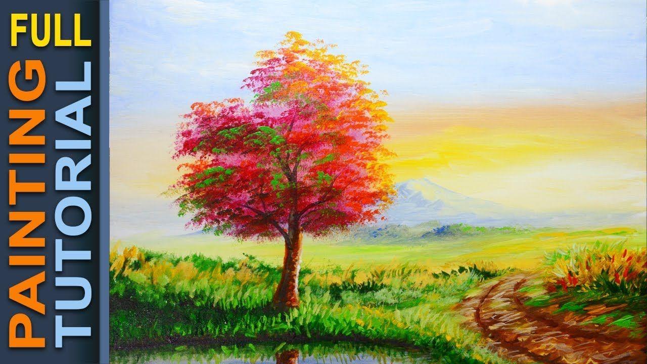 How To Paint Autumn Tree And Basic Sunrise Acrylic Painting Tutoria Landscape Painting Lesson Landscape Paintings Acrylic Autumn Trees