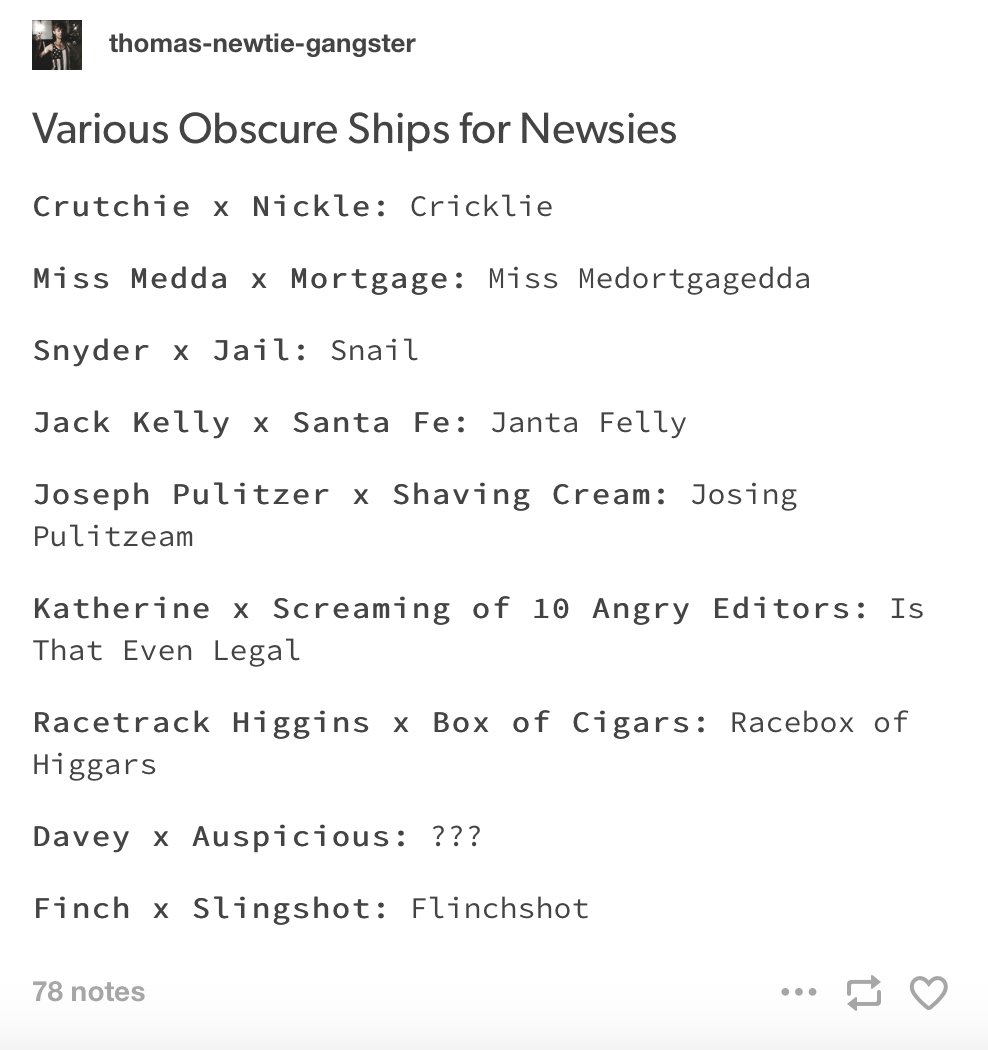 newsies and obscure ship names this is fantastic lololol musical