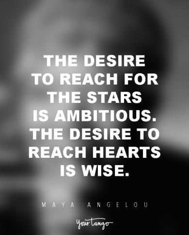 10 Times Maya Angelou Taught Us The Meaning Of Life Citation