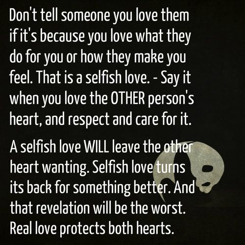 Selfish Love Quotes Mesmerizing Selfish  Love  Pinterest