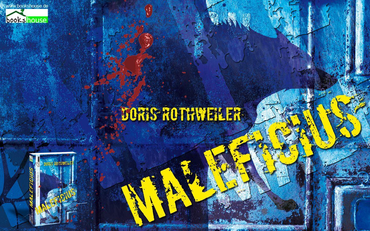 """Die verschiedenen Wallpaperformate Für unsere Maierscheinung """"Maleficius - Schwarzwald Thriller 2"""" von Doris Rothweiler  http://www.bookshouse.de/wallpapers/"""