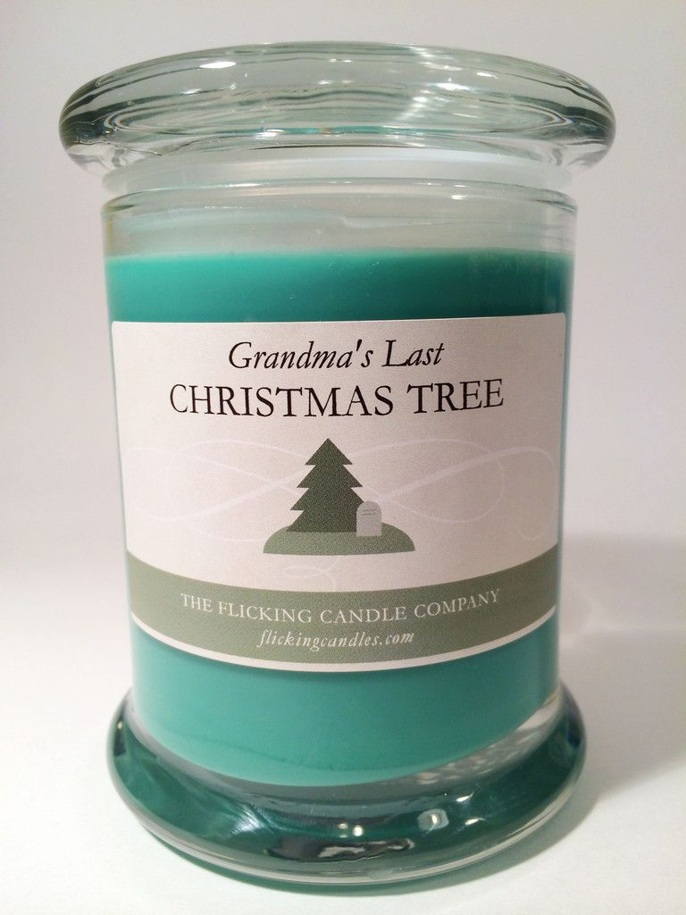 Grandma S Last Christmas Tree Bad Gifts Candles Christmas Tree Scent
