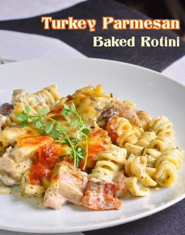 Photo of Turkey Parmesan Baked Rotini – our most popular leftover turkey recipe!