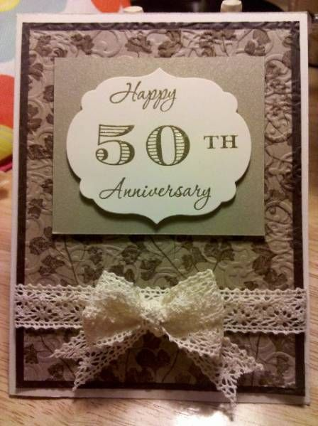 50th Anniversary Card By Hokiegirl99 Cards And Paper Crafts At Splitcoaststampers 50th Anniversary Cards Anniversary Cards Wedding Anniversary Cards
