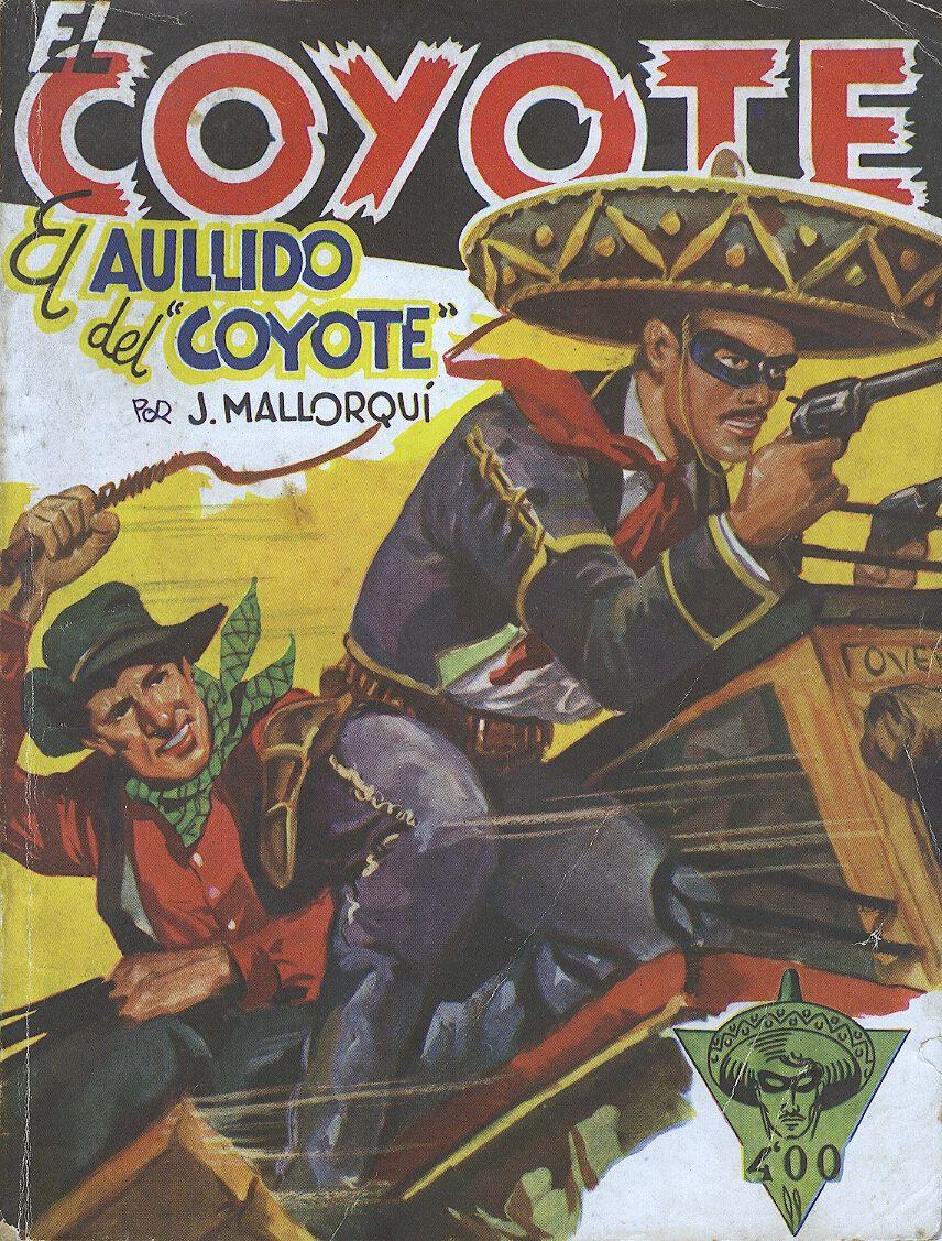 El aullido del coyote. Ed. Cliper, 1949? (Col. El Coyote ; 81)