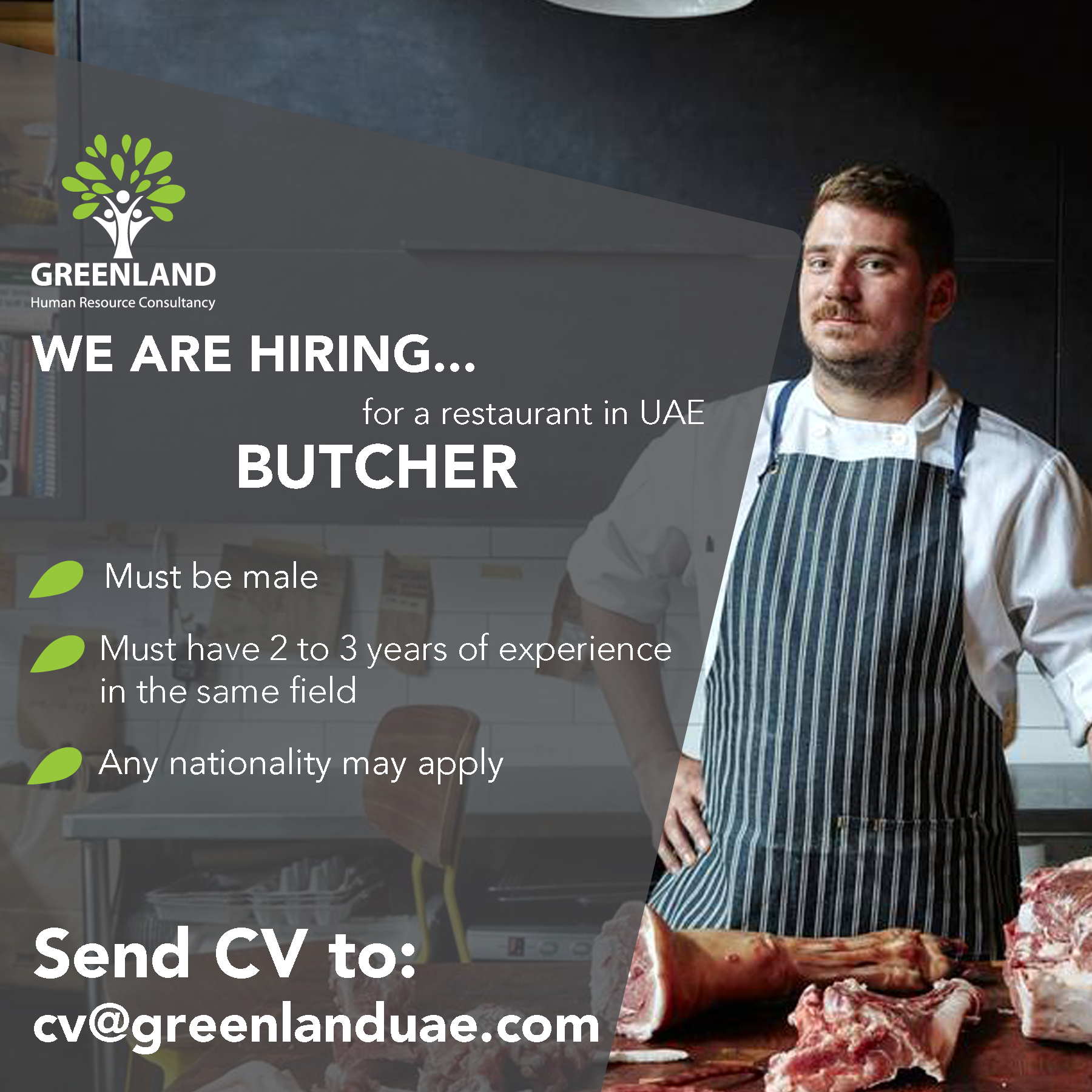 we are  hiring a butcher for a  restaurant in umm al quwain   uae ud83c udde6 ud83c uddea  ud83d udc66 ud83c udffbmust be male  ud83c udf56must have 2