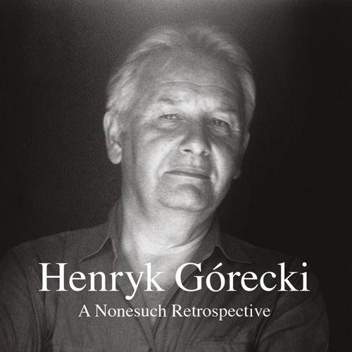 henryk gorecki - a nonesuch retrospective (7cd boxset)