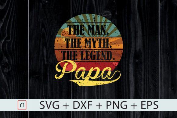 Papa: Man Myth Legend #Sponsored , #AD, #Man, #Papa, #Legend, #Myth