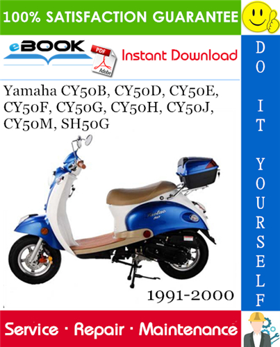 Yamaha Cy50b Cy50d Cy50e Cy50f Cy50g Cy50h Cy50j Cy50m Sh50g Scooter Service Repair Manual Yamaha Repair Manuals Scooter