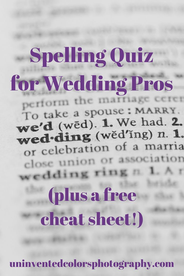 Can you pass this wedding spelling test wedding and weddings can you pass this wedding spelling test junglespirit Choice Image