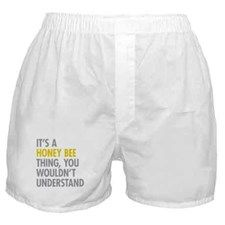 Its A Honey Bee Thing Boxer Shorts