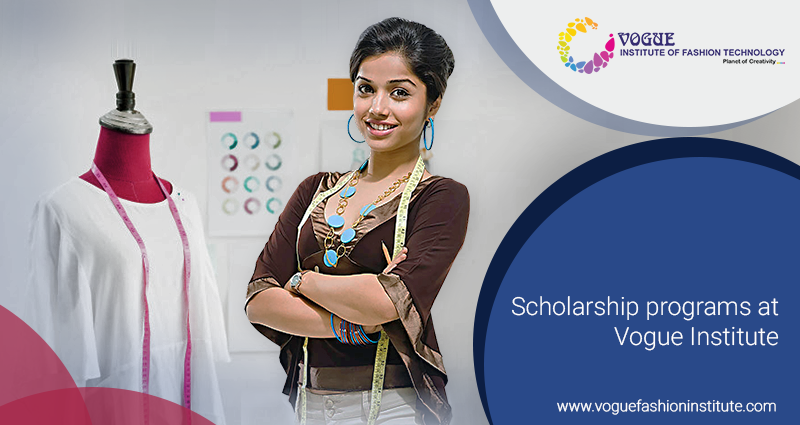 Vogue Institute Of Fashion Technology Offers Scholarships For Meritorious Students The Students Eligible For Scholarship Are Technology Fashion Fashion Vogue