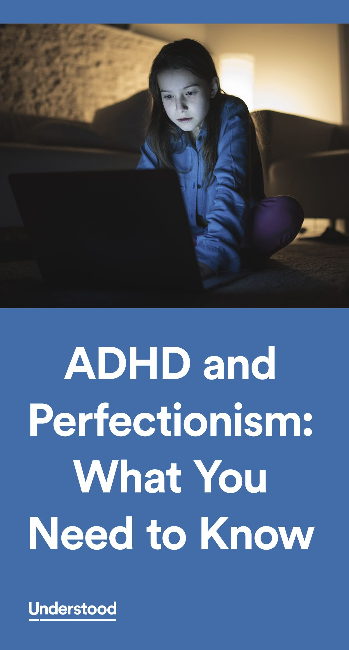When Adhd Isnt What It Seems >> Adhd And Perfectionism What You Need To Know Social And Emotional