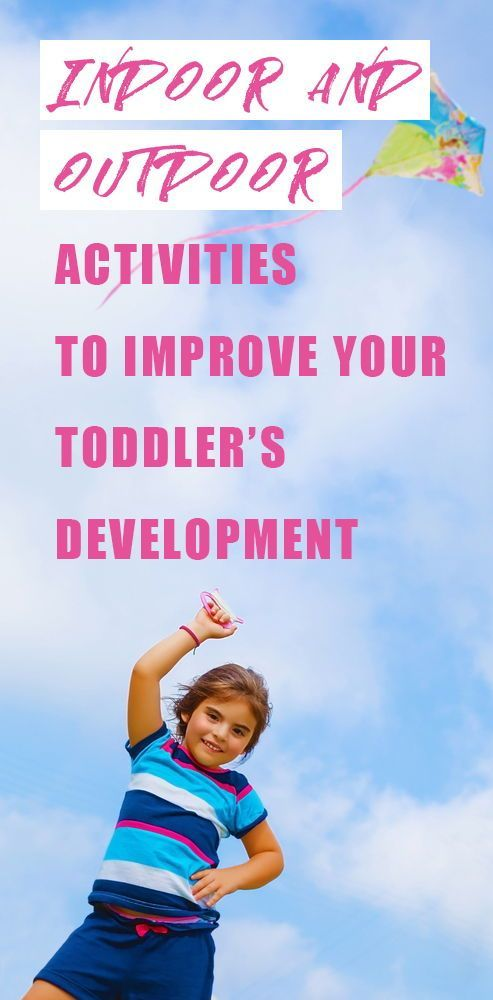 Toddler Activities: Indoor & Outdoor Games for Kids 2018