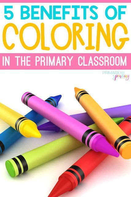 5 Benefits of Coloring in the Primary Classroom Coloring is not fluff, it is a meaningful activity
