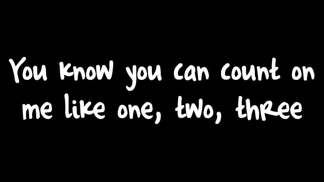 Count On Me Bruno Mars Lyrics Count On Me Lyrics Bruno Mars Lyrics Friendship Songs