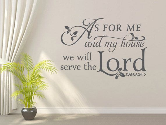 Perfect Religious Wall Decal. As For Me And My House. By We Are Vinyl Designs.