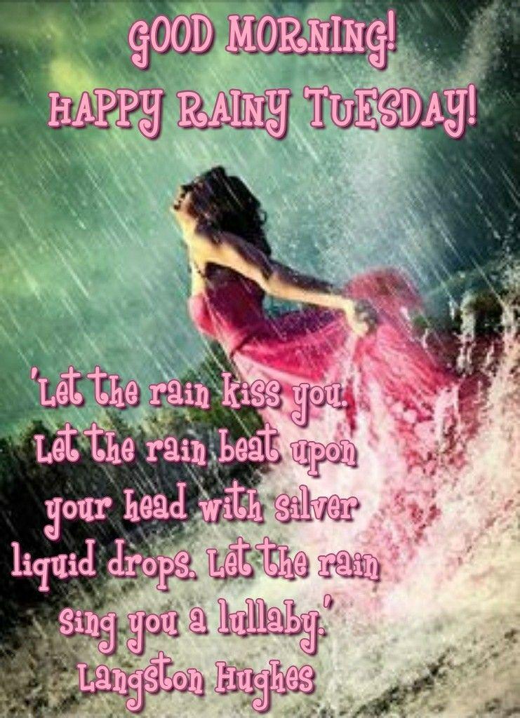 Rainy Tuesday : rainy, tuesday, Morning, Happy, Rainy, Tuesday, Silver, Liqu…, Quotes,, Happy,, Quotes
