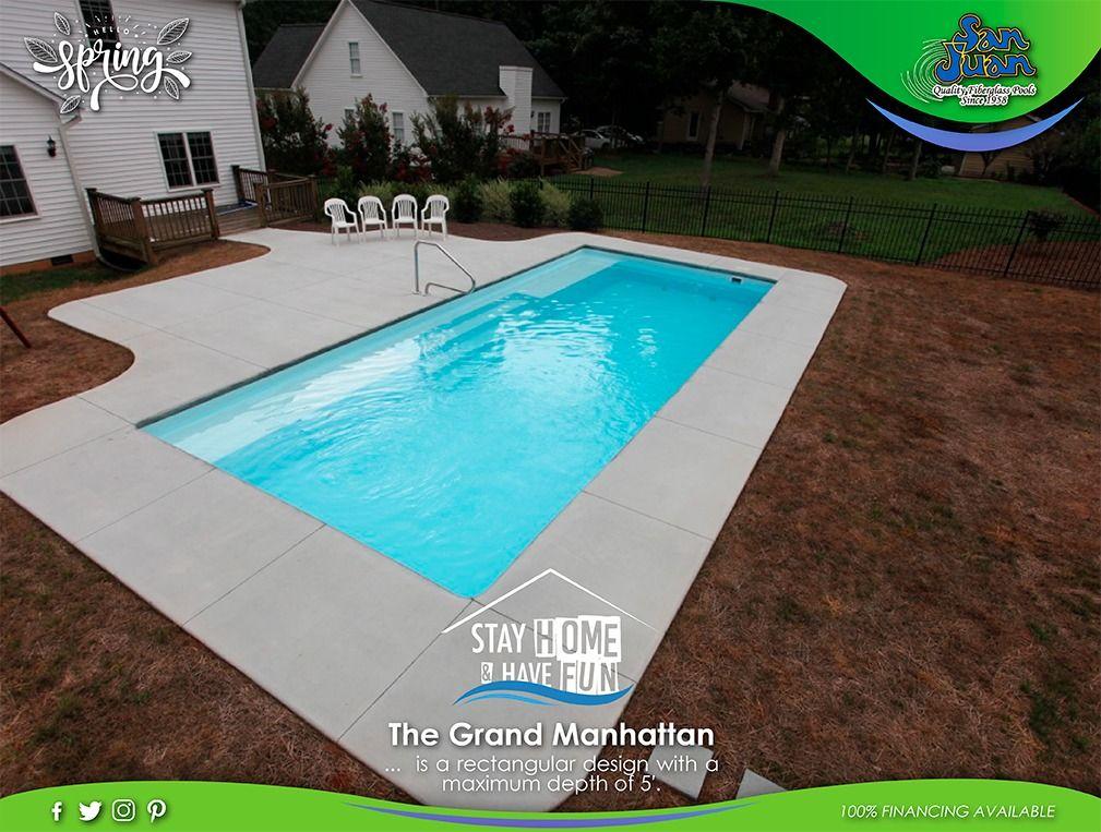 The Grand Manhattan San Juan Pools San Juan Pools Rectangle Pool Fiberglass Pools