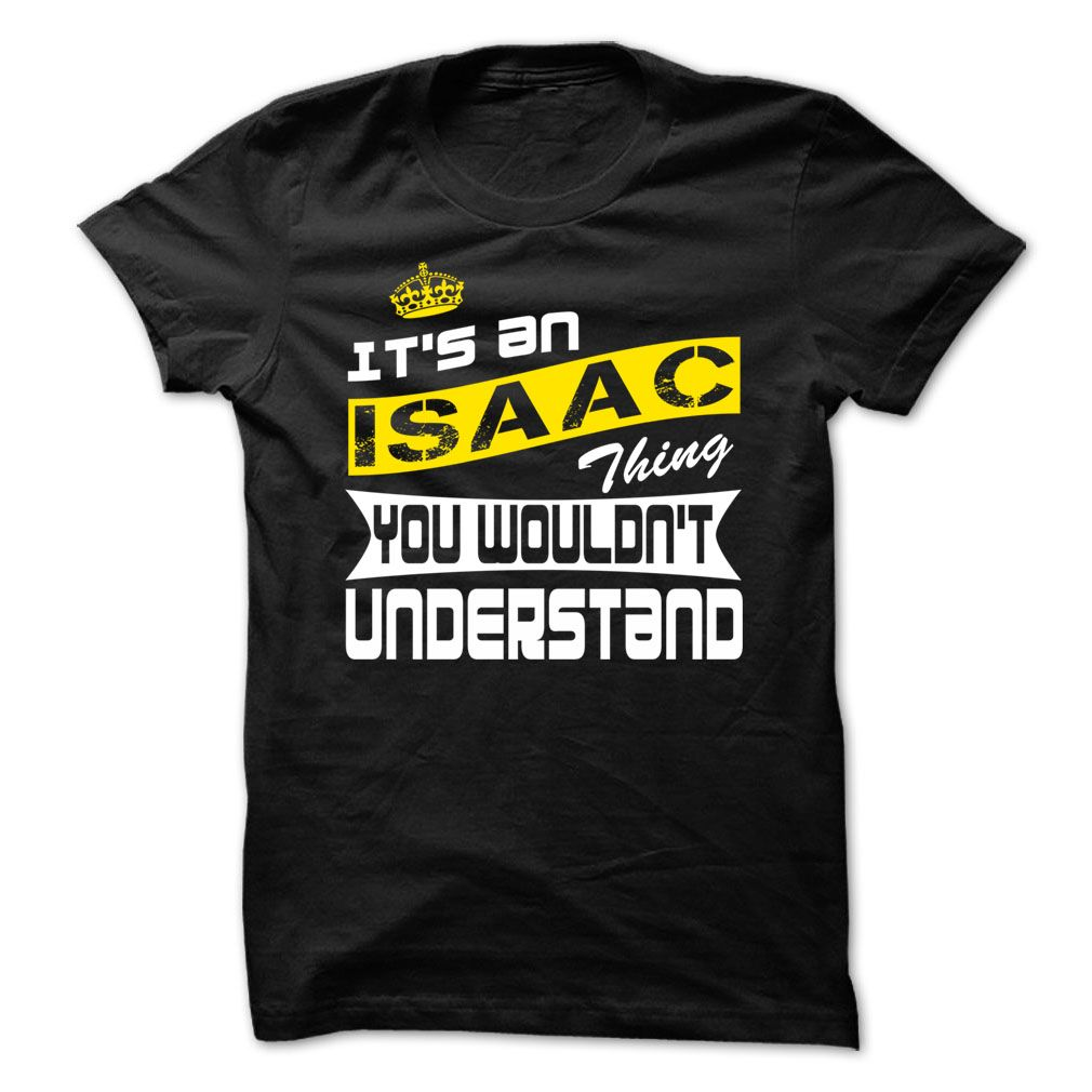 Isaac thing cool ᗚ tshirt if you are isaac or loves one then