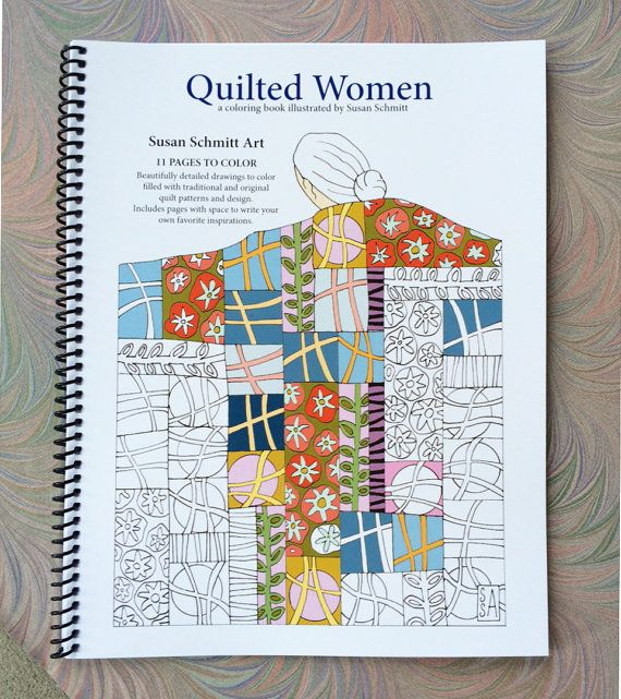 Coloring Book Quilted Women Coloring Books Coloring Book Art Book Quilt