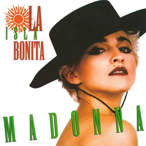 Musica Do Dia Madonna La Isla Bonita Madonna Songs Madonna Madonna Albums