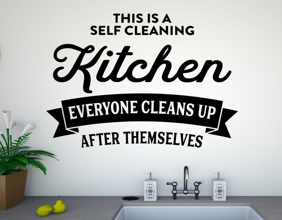 a funny quote kitchen wall sticker that reads this is a self cleaning kitchen everyone cleans up on kitchen quotes id=16725