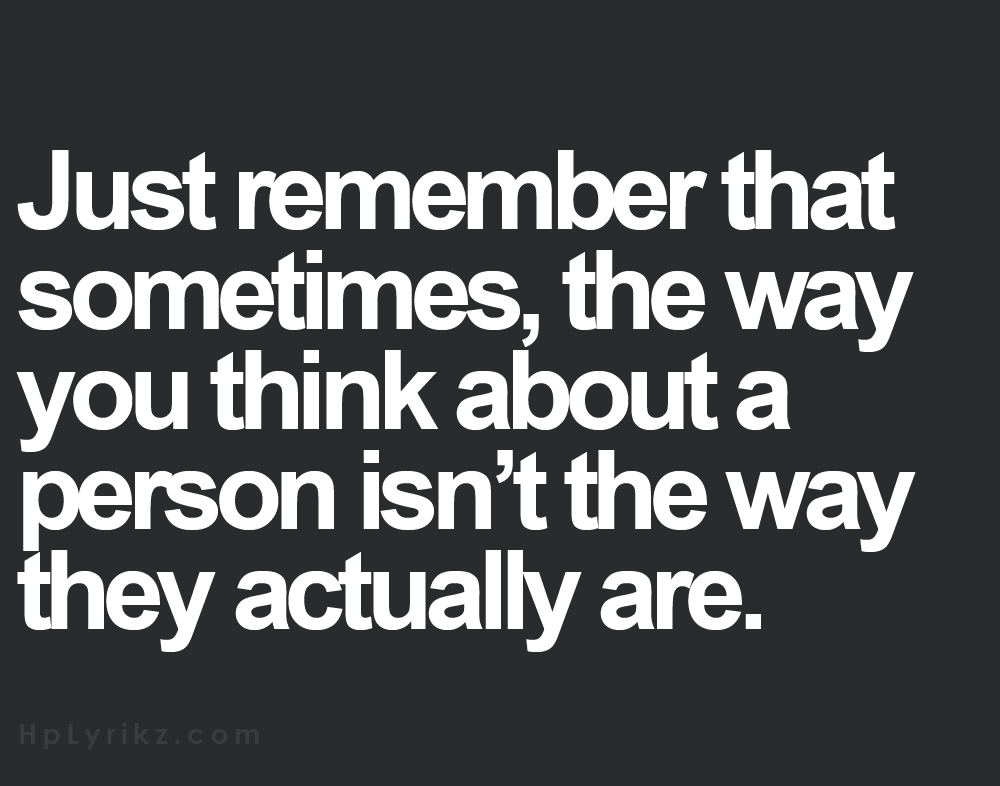 Think Like A Man Book Quotes: Just Remember That Sometimes, The Way You Think About A