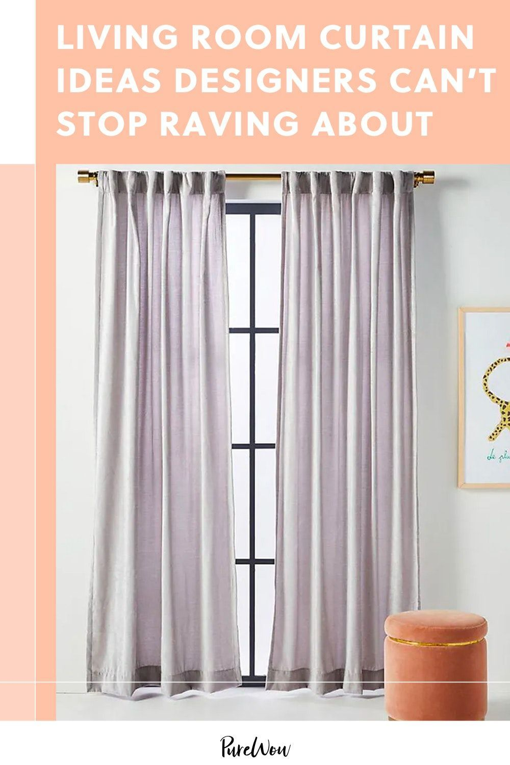 29 Living Room Curtain Ideas Designers Can T Stop Raving Abou