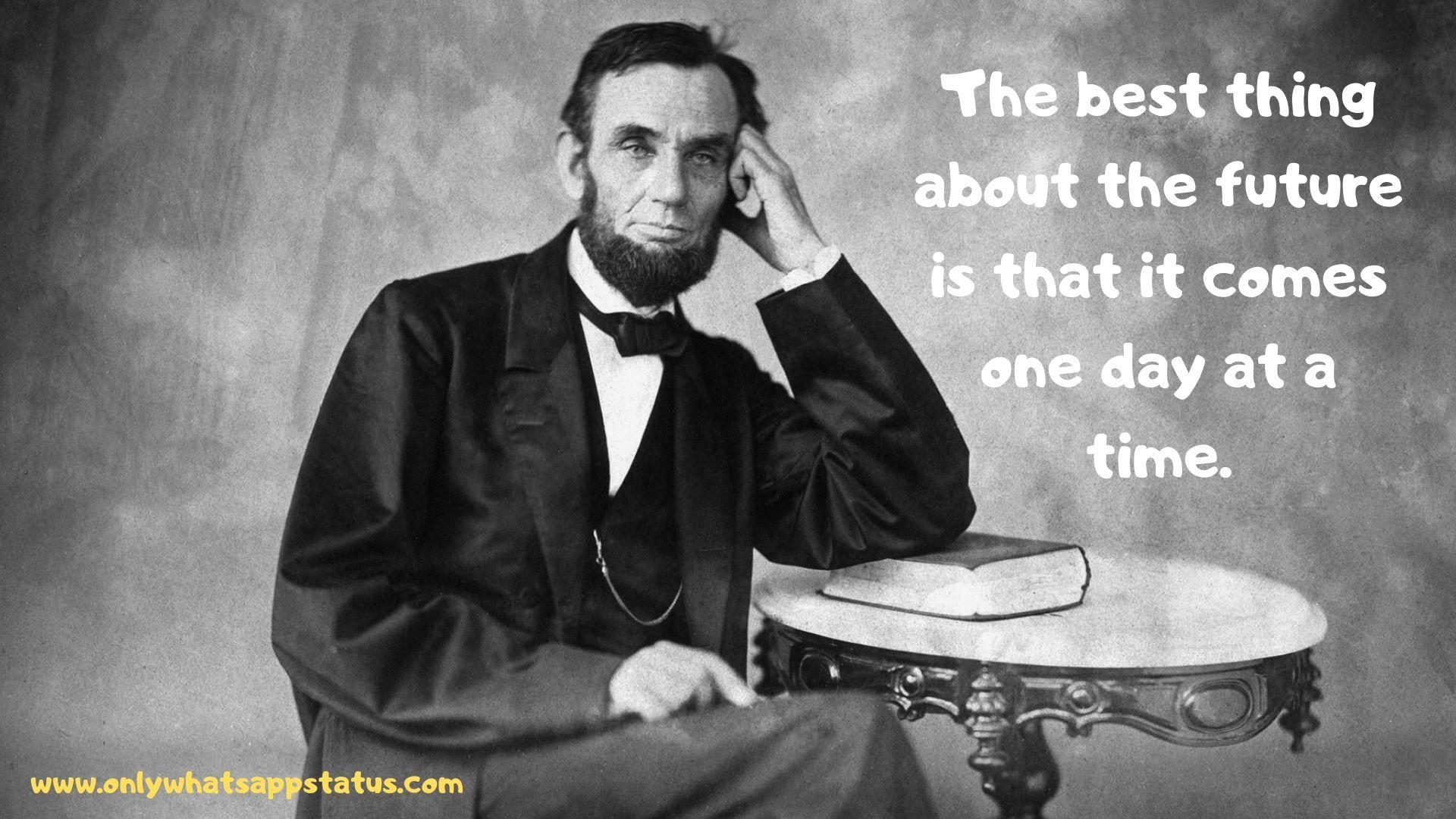 Abraham Lincoln Whatsapp Status Lincoln Quotes Abraham Lincoln Quotes Abraham Lincoln Quotes Wisdom
